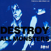 Bored by Destroy All Monsters