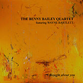 I Thought About You by Benny Bailey