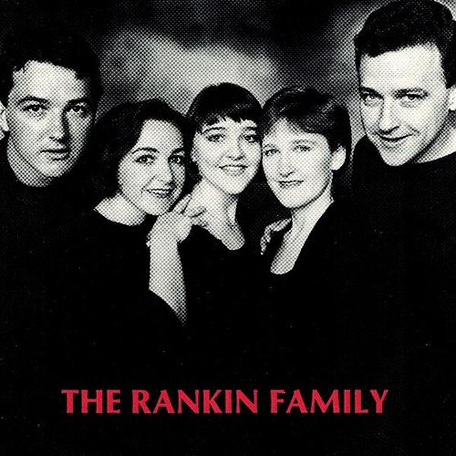 The Rankin Family by Rankin Family