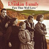Fare Thee Well Love by Rankin Family