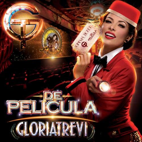 De Película by Gloria Trevi