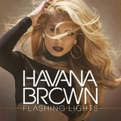 Flashing Lights by Havana Brown