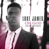 Oh God by Luke James