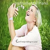 Instrumental Piano: Can't Help Falling in Love by The O'Neill Brothers Group