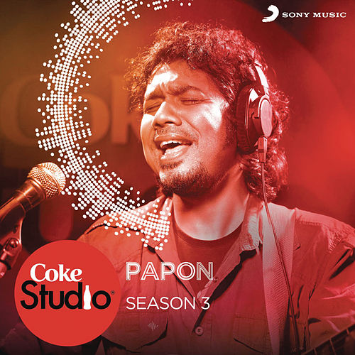 Coke Studio India Season 3: Episode 5 by Papon