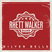 Silver Bells by Rhett Walker Band