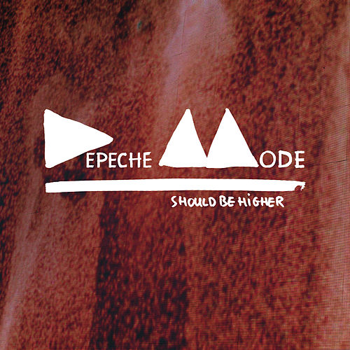 Should Be Higher (Jim Jones Revue Remix) by Depeche Mode