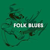 Folk Blues by Various Artists
