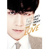Let's Talk About Love by SeungRi (승리)
