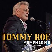 Memphis Me by Tommy Roe