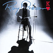 King Of Hearts by Roy Orbison