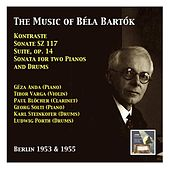 Géza Anda & Tibor Varga: The Music of Béla Bartók (Recorded 1953 & 1955) by Various Artists