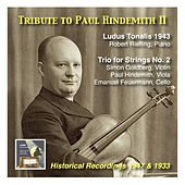 Tribute to Paul Hindemith II: Ludus Tonalis & Second String Trio (Recorded Stockholm, 1947 & Berlin, 1933) by Various Artists