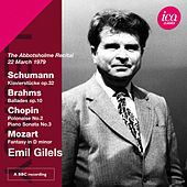 Schumann, Brahms, Chopin & Mozart: Piano Works by Emil Gilels