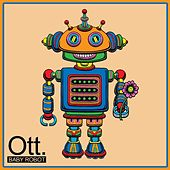 Baby Robot by OTT