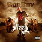 The Grizzly Effect by Robroy