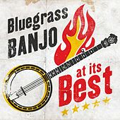 Bluegrass Banjo at its Best by Various Artists