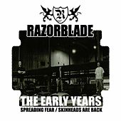 Early Years (Spreading Fear / Skinheads Are Back) by Razorblade