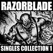 Singles Collection 1 by Razorblade