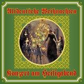 Telemann, Vivaldi, Handel & Fasch: Altdeutsche Weihnachten - Konzert am Heiligabend by Various Artists
