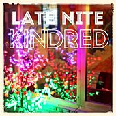 Late Nite Kindred - Single by Various Artists