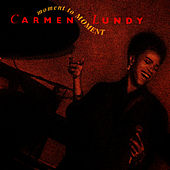 Moment to Moment by Carmen Lundy