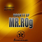 Rock It - Single by Mr.Rog