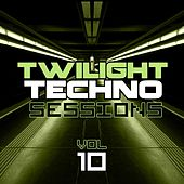 Twilight Techno Sessions Vol. 10 - EP by Various Artists
