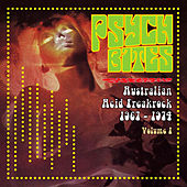 Pysch Bites - Australian Acid Freakrock 1967-1974, Vol. 1 (Remastered) by Various Artists