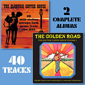 The Electric Coffee House/The Golden Road (Remastered) by Various Artists