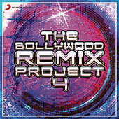 The Bollywood Remix Project, 4 by Various Artists