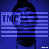 Tmc (Acapellas) by Nipsey Hussle