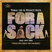 For a Sack (feat. Dyv 100k) by Treal Lee and Prince Rick