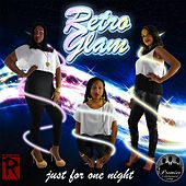 Just for One Night (Remastered) [feat. DJ Cazz] by Retro Glam