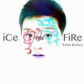 Ice On Fire by Tony Evans