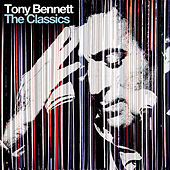 The Classics (Deluxe Edition) von Tony Bennett