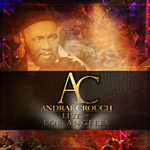 Live in Los Angeles by Andrae Crouch