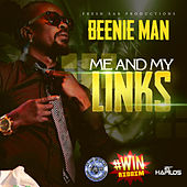 Me And My Links - Single von Beenie Man