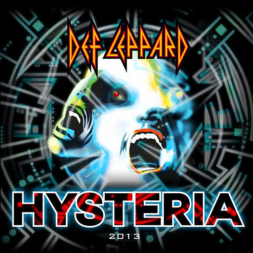 Hysteria 2013 (Re-Recorded Version) - Single by Def Leppard