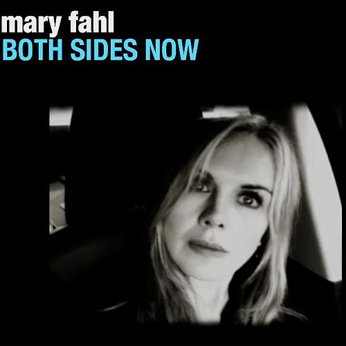 Both Sides Now by Mary Fahl