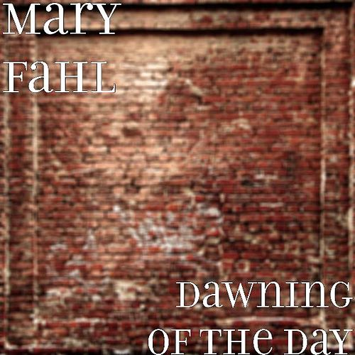 Dawning of the Day by Mary Fahl