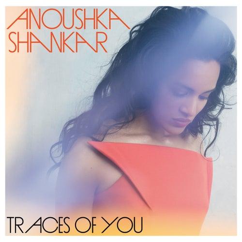 Traces Of You von Anoushka Shankar
