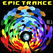 Epic Trance, Vol. 5 by Various Artists
