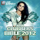 Clubbers Bible 2012 (Deluxe Edition) by Various Artists