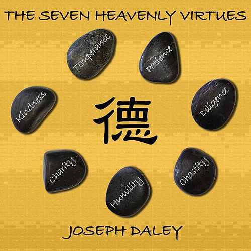 The Seven Heavenly Virtues by Joseph Daley