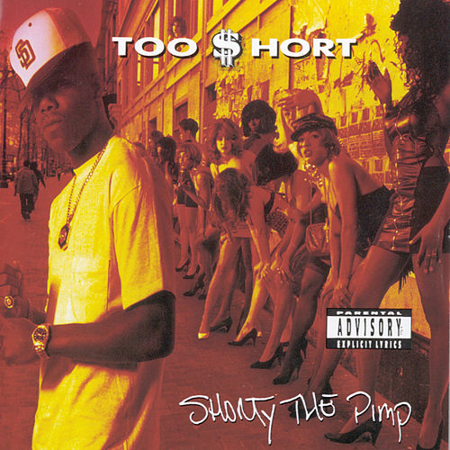 Shorty The Pimp by Too Short