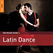 Rough Guide To Latin Dance by Various Artists