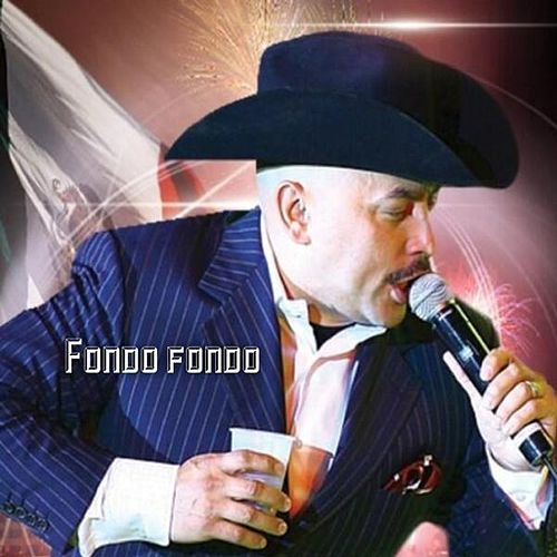 Fondo Fondo by Lupillo Rivera