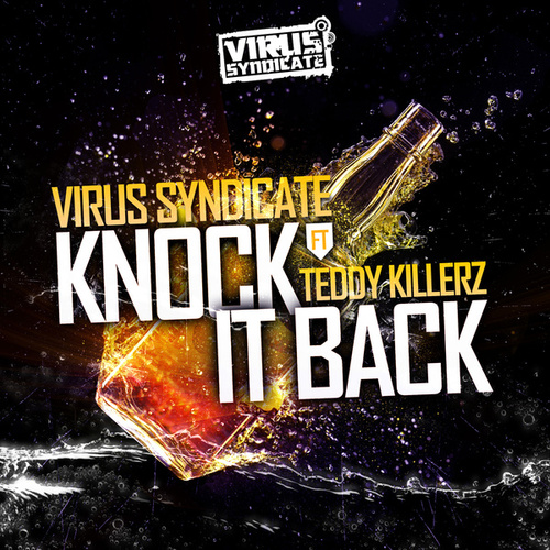 Knock It Back by Virus Syndicate