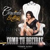 Como Tu Decidas (Versión Banda) by Graciela Beltrán